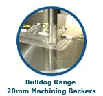 Bulldog Range 20mm Machining Backers
