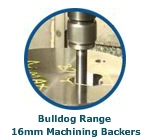 Bulldog Range 16mm Machining Backers