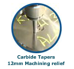 Carbide Tapers 12mm Machining Relief