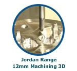 Jordan Range 12mm Machining 3D