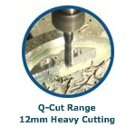 Q-Cut Range 12mm Heavy Cutting
