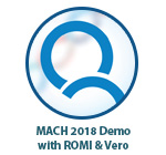 MACH 2018 Demo with ROMI & Vero